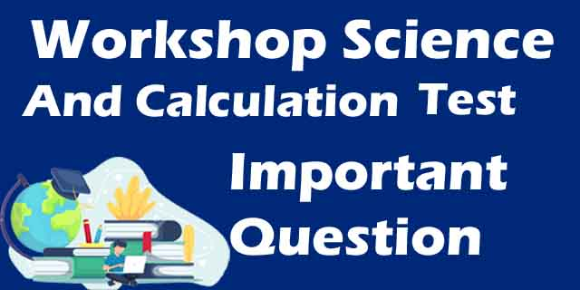 workshop Science and calculation mock test