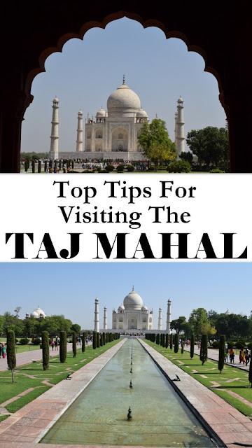 Tips For visiting Taj Mahal | 13 Tips For Visiting The Taj Mahal In Agra India