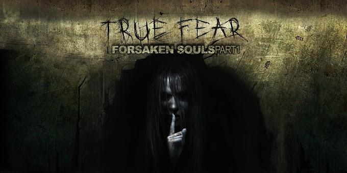 True Fear Forsaken Souls İndir