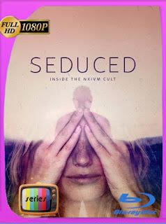 Seduced: Inside the NXIVM Cult (2020) Temporada 1 [1080p] Latino [GoogleDrive] SilvestreHD