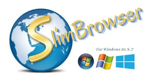 SlimBrowser Download Latest Version for Windows 10, 8, 7 64bit-32bit