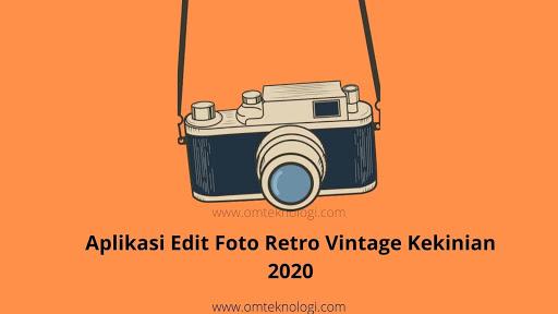 aplikasi edit foto vintage kekinian 2020