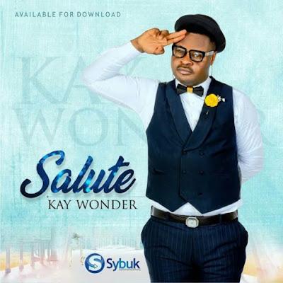 Kay Wonder - Salute Lyrics
