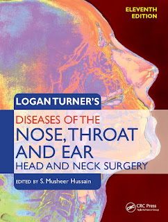 Logan Turner's Diseases of the Nose, Throat and Ear, Head and Neck Surgery 11th Edition