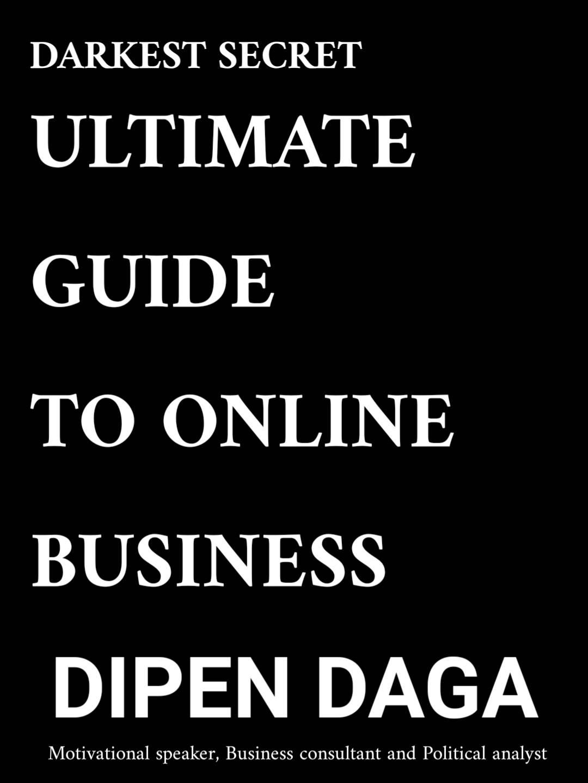 Online business by Dipen Daga