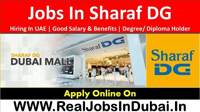Sharaf DG Hiring Staff In Dubai UAE 2021
