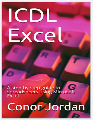 ICDL Excel: A step-by-step guide to spreadsheets using Microsoft Excel