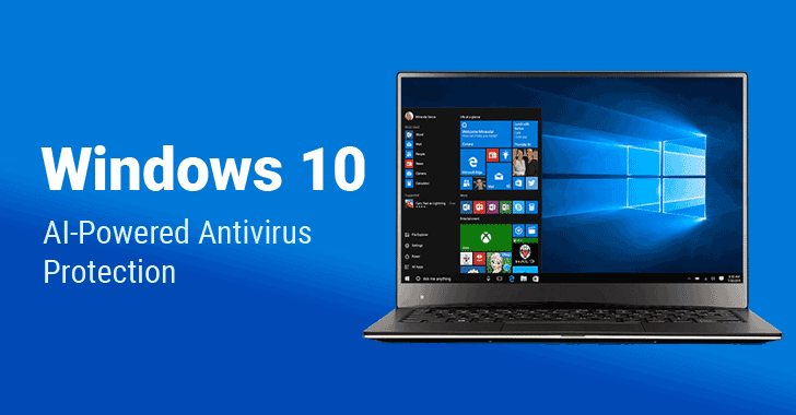 Microsoft Adding Artificial-Intelligence Based Advanced Antivirus to Windows 10