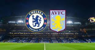 Chelsea FC VS Aston Villa FC (LIVE)