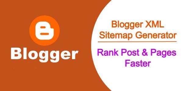 Best Blogger XML Sitemap Generator Tool!