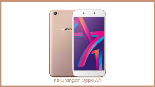 Kelemahan Oppo A71