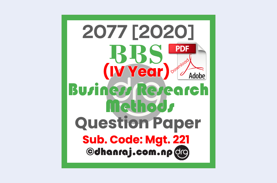 Business-Research-Methods-MGT-221-IV-Year-Question-Paper-2077-BBS-TU