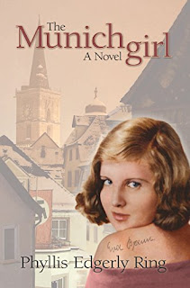 The Munich Girl: A Novel of the Legacies that Outlast War Kindle Edition by Phyllis Edgerly Ring