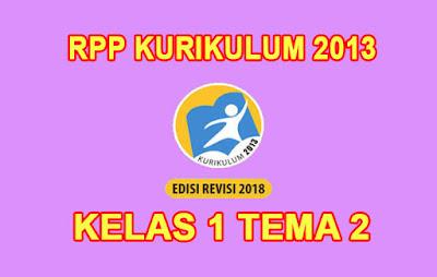 download rpp kelas 1 tema 2 k13 tahun 2019/2020