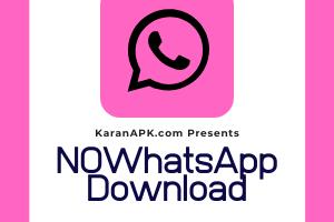NOWhatsApp v9.65 APK Dual Download [2020 Latest]
