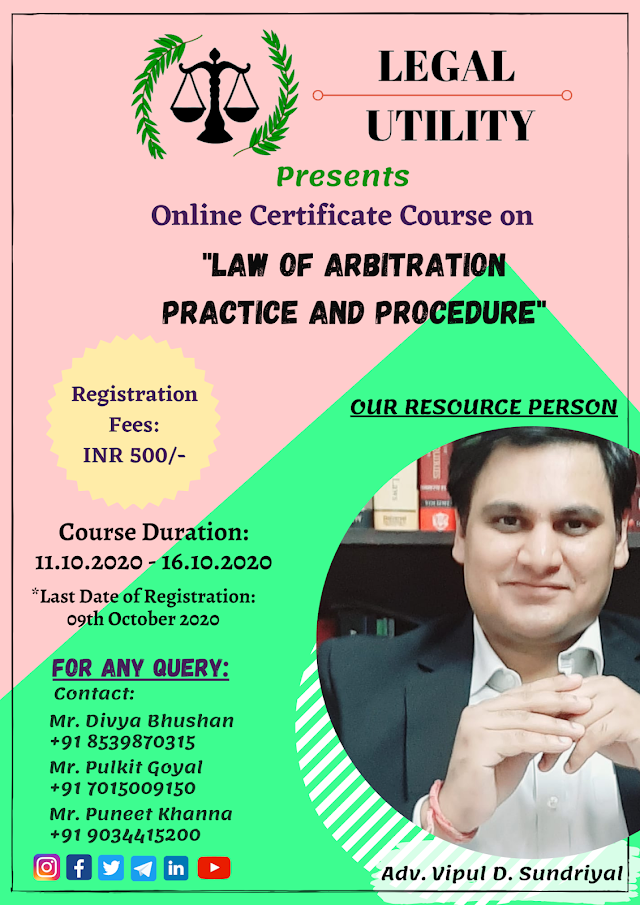 [Online] Certificate Course on Law of Arbitration: Practice & Procedure by Legal Utility [Register by 9 October 2020]