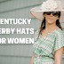 Top 10 Kentucky Derby Hats for Women