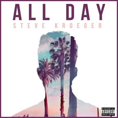 "Steve Kroeger Unveils New Single ""All Day"""