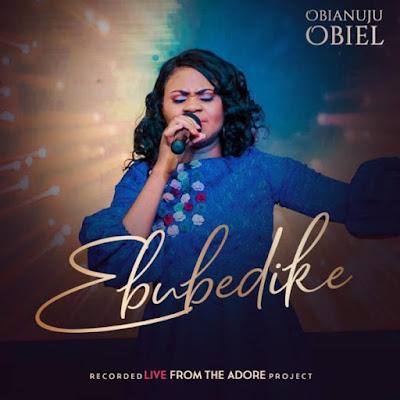 Obianuju Obiel – Ebubedike