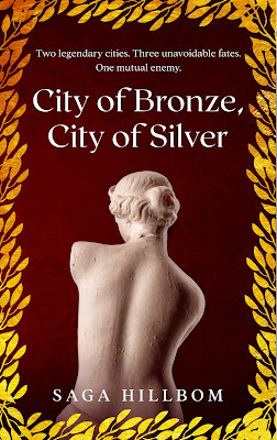 ARC Review: City of Bronze, City of Silver by Saga Hillbom