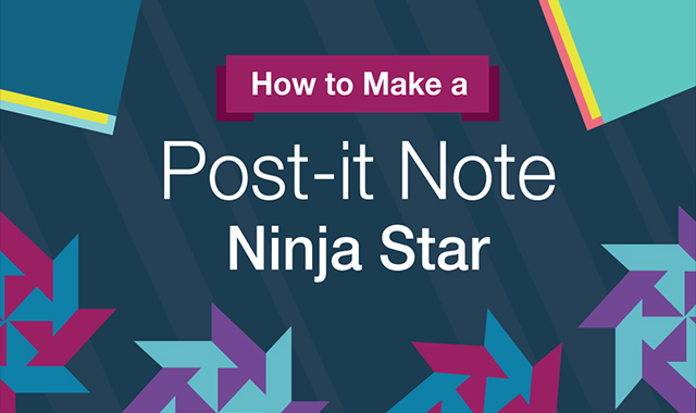 HOW TO MAKE A NINJA STAR POST-IT #INFOGRAPHIC