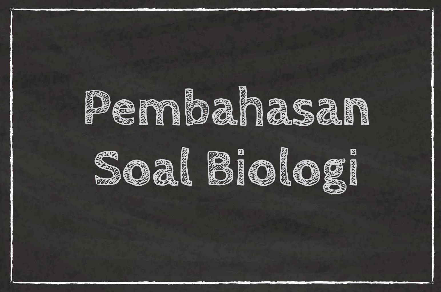 Pembahasan Soal Biologi Sma Kelas 10 Tentang Jamur Soal A Myrightspot Com
