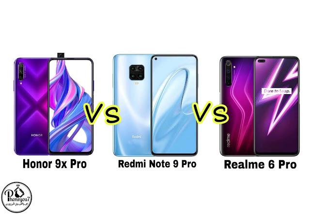 مقارنة Realme 6 Pro و Redmi Note 9 Pro و Honor 9X Pro ايهما افضل