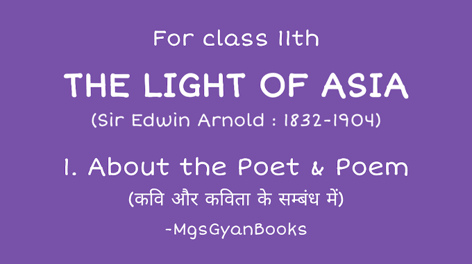 The Light of Asia full Story in Hindi-About the Poet And Poem Introduction