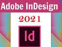 Download Adobe InDesign 2021 v16.0.0.77 Full Version 100 % Working