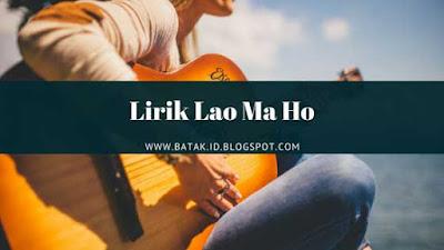 Lirik Lao Ma Ho - Arvindo ft J. Situmorang