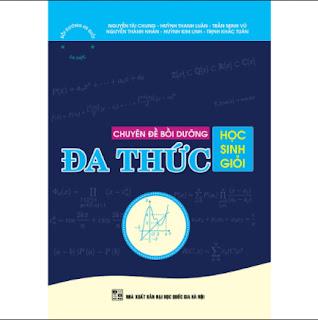 CHUYÊN ĐỀ BỒI DƯỠNG HỌC SINH GIỎI ĐA THỨC ebook PDF-EPUB-AWZ3-PRC-MOBI