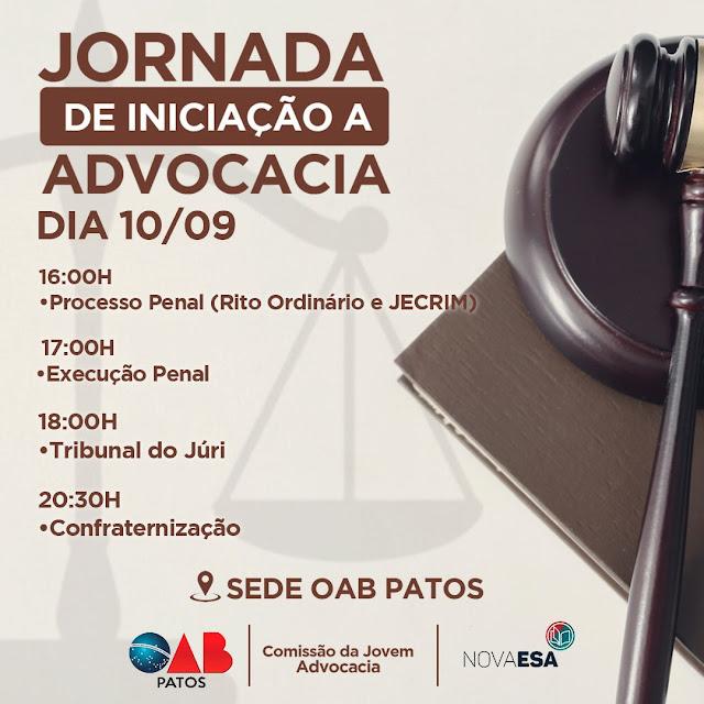 OAB/Patos, encerra nesta sexta-feira (10),  a Jornada de Iniciação a Advocacia