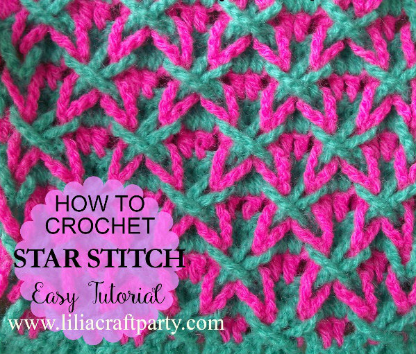 Liliacraftparty How To Crochet Star Stitch Easy Tutorial