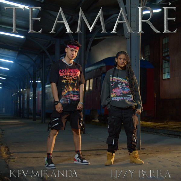 Kev Miranda – Te Amaré (Feat.Lizzy Parra) (Single) 2021 (Exclusivo WC)