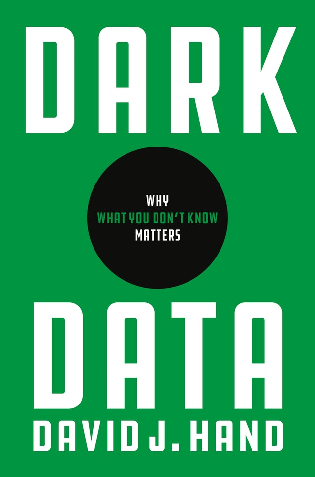 Dark Data : Why What You Don't Know Matters