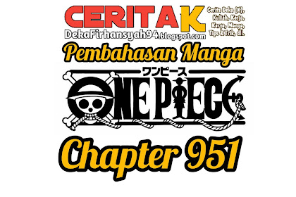 Pembahasan Manga One Piece Chapter 951