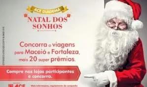 Promoção ACE Diadema Natal 2019 Dos Sonhos - Viagens e Super Prêmios