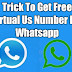 Trick To Get Free Virtual Us Number For Whatsapp
