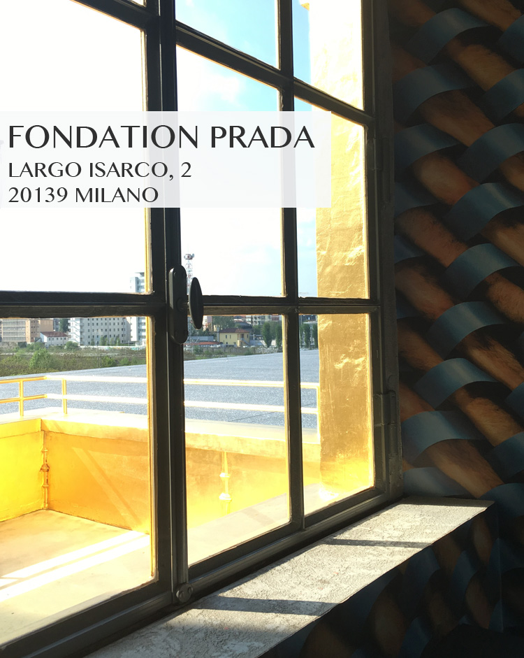 city guide Milano Fondation Prada