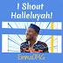 Audio + Video: EmmaOMG – I Shout Hallelujah