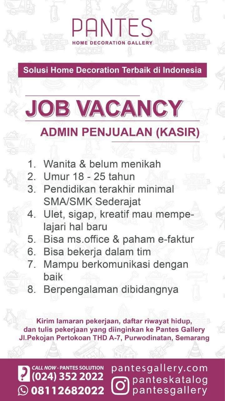 Job Vacancy Pantes Home Decoration Gallery Semarang Membuka Lowongan Sebagai Admin Penjualan