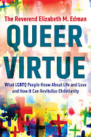 image of front cover of book: QUEER VIRTUE What LGBTQ People Know About Life and Love and How It Can Revitalize Christianity