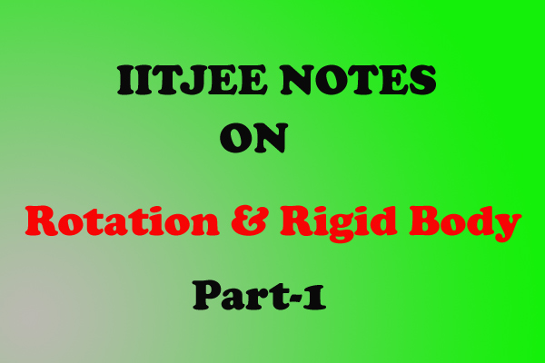 Rotation and Rigid body