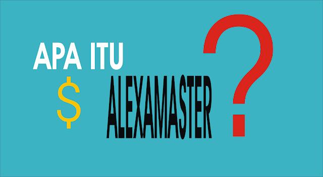 apa itu alexamaster?