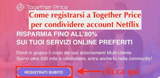 come registrarsi a together price per condividere netflix e account