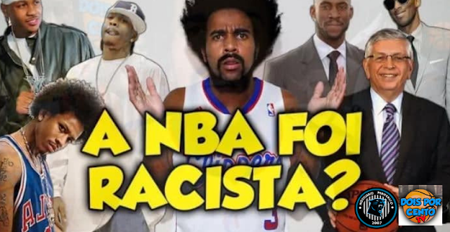 A NBA foi racista?