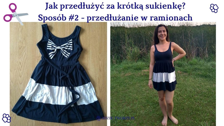 Krótka sukienka przedłużanie w ramionach DIY - Adzik tworzy