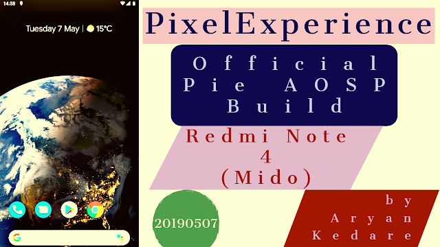 PixelExperience Pie AOSP Build for Xiaomi Redmi Note 4/4X