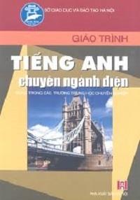 Giáo Trình Tiếng Anh Chuyên Ngành Điện - Hứa Thị Mai Hoa