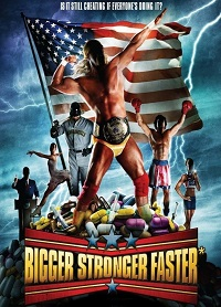 Watch Bigger Stronger Faster* Online Free in HD